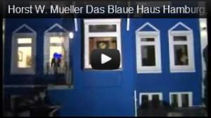Horst W. Mueller - Das Blaue Haus, Hamburg